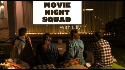Movie Night Squad!