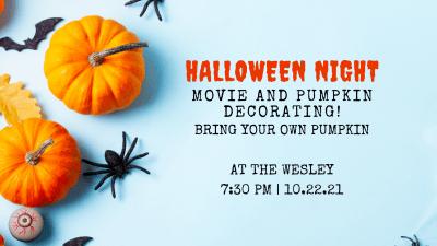 Halloween movie and pumpkin night!